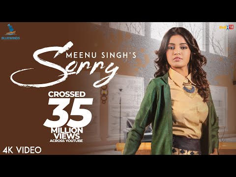 Sorry : Meenu Singh (Official Music Video)   Latest Songs 2018   Bluewinds Entertainment