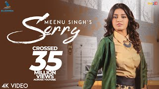 Sorry : Meenu Singh (Official Music Video) | Latest Songs 2018 | Bluewinds Entertainment