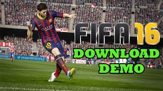 How to Download Fifa 16 Demo For PC Directly From EA
