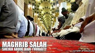 Maghrib Salah   Sheikh Abdul Bari al-Thubaity   07/01/2017 Masjid al-Nabawi