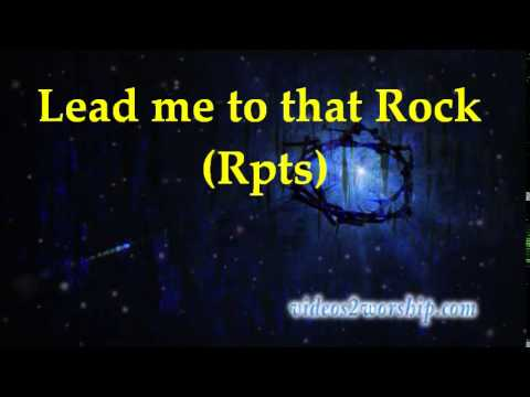 Hezekiah Walker - Lead Me To That Rock - Lyrics