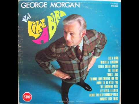 George Morgan - A Lovers Quarrel