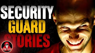 3 Creepy Security Guard Stories - Darkness Prevails