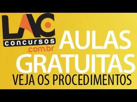 Aulas gratuitas do LacConcursos.com.br