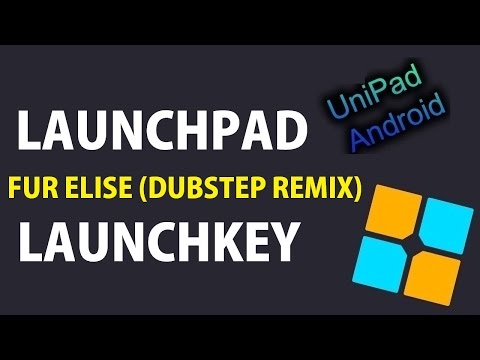 Launchpad VS Launchkey - Fur Elise (Dubstep Remix) | UNIPAD PREVIEW + PROJECT FILE