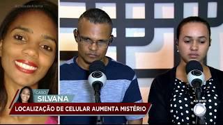 Caso Silvana: filha encontra celular da mãe em hotel no interior de SP