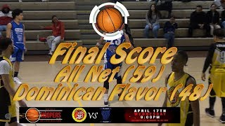 All Net vs Dominican  Flavor   Hoopers Basketball April 17, 2019  - Score (59 48)