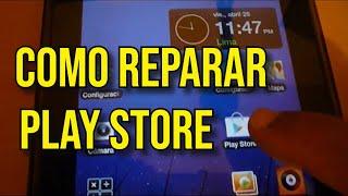 Como arreglar el problema de Play Store o Android Market