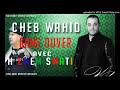 Cheb Wahid & Hichem Smati [video]