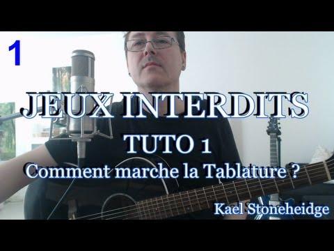 Guitare Débutant - Jeux Interdits 1 - Tuto 1/14 - La Tablature Comment ça Marche ? - Forbidden Games