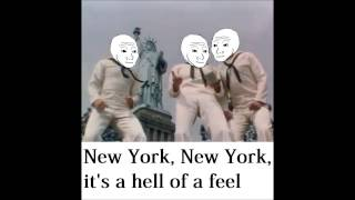 New York, New York, it's a hell of a feel