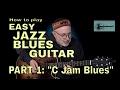 Easy Jazz Blues Guitar 1 C Jam Blues mp3