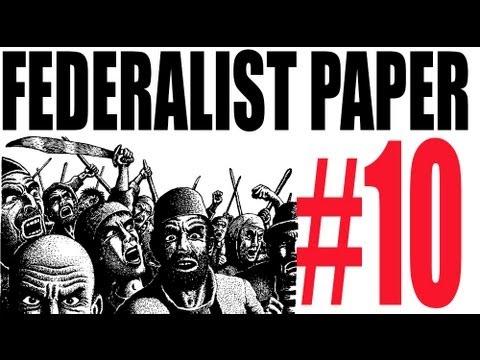 Federalist paper 10 summary short