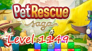 Pet Rescue Saga Level 1149 (NO BOOSTERS)
