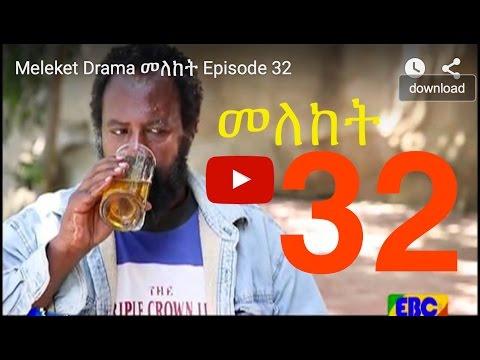 Meleket - Episode 32 (Ethiopian Drama)