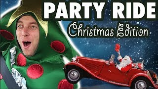 Party Ride - Christmas Edition!!!