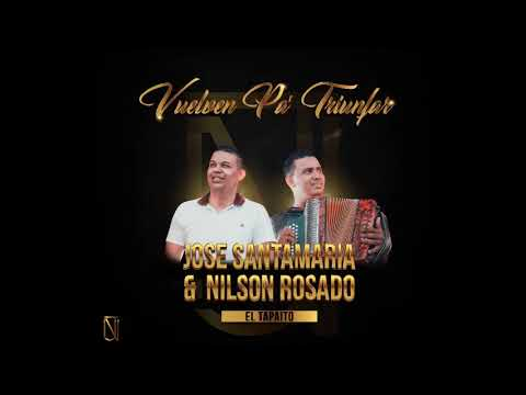 JOSE SANTAMARIA & NILSON ROSADO - EL TAPAITO