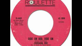 Watch Louisiana Red Ride On Red Ride On video