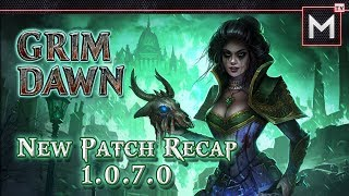 Grim Dawn - Patch 1.0.7.0 Recap - New Update