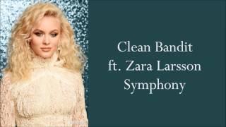 Clean Bandit ~ Symphony ft. Zara Larsson ~ Traduction Française