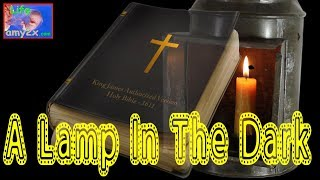 A Lamp In The Dark:untold history of Bible ~ Full Film