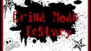 download lagu Grind Mode - Ecstacy gratis