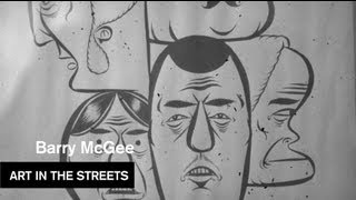 Barry McGee - Berkeley Art Museum - Art in the Streets - MOCAtv Ep. 4