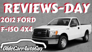 2012 FORD F-150 REVIEW DAY OLDE CARR AUTO SALES