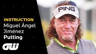 Miguel Ángel Jiménez: My Number One Putting Tip! | Instruction | Golfing World
