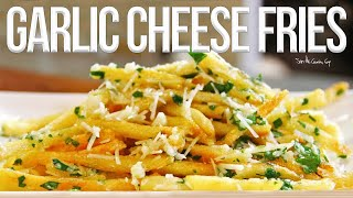 The Best Garlic Cheese Fries Recipe | SAM THE COOKING GUY