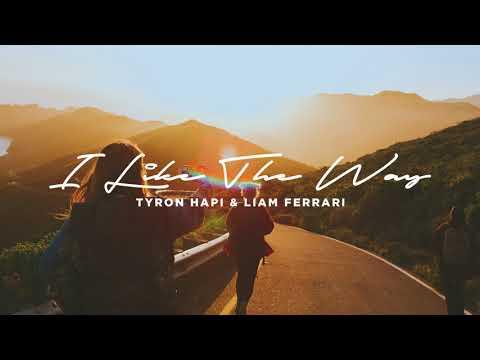 Tyron Hapi & Liam Ferrari - I Like The Way [Ultra Music]