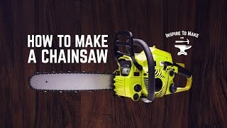 How To Make A Chainsaw