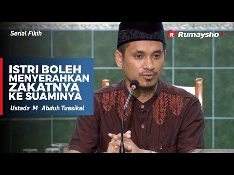 Serial Fikih : Istri boleh Menyerahkan Zakatnya untuk Suaminya - Ustadz M Abduh Tuasikal