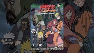 Naruto Shippuden The Movie: 6 - Naruto Shippuden the Movie: The Lost Tower