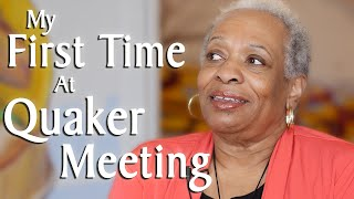 My First Time At Quaker Meeting