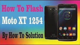 How to Flash Moto XT1254 Motorola Phones Moto Turbo,Droid Razer And etc