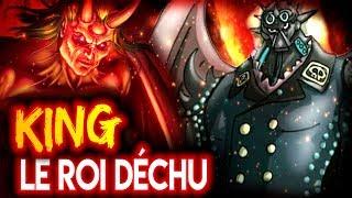 L'ORIGINE de KING : Le ROI DÉCHU des ENFERS - One Piece Théorie