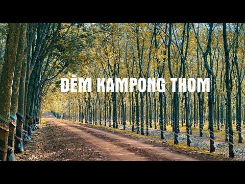 Đêm Kampong Thom - Thơ: Thanh Hiếu, Nhạc: Quỳnh Hợp