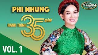 Phi Nhung - Hành Trình 35 Năm Cùng Thúy Nga (Vol. 1)