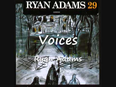 Ryan Adams - Voices