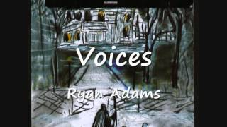 Watch Ryan Adams Voices video