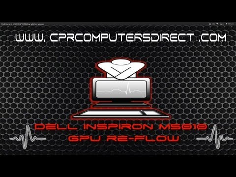 Dell Inspiron M5010 GPU Reflow with hot air gun