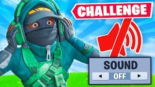 NO SOUND CHALLENGE in Fortnite!