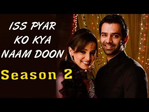 Iss Pyar Ko Kya Naam Doon Season 2 Coming Soon For Fans video