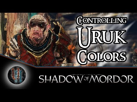 Middle-Earth: Shadow of Mordor - How to Control Uruk Colors
