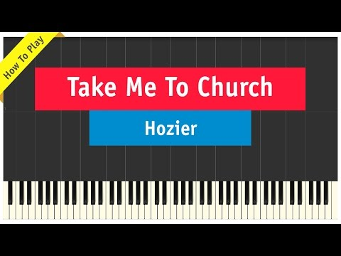 Hozier - Take Me To Church - Piano Cover (How To Play Tutorial)