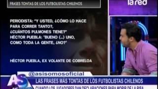 Las Frases Más Tontas De Los Futbolistas Chilenos