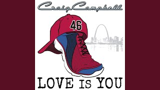 Craig Campbell Love Is You