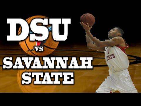 DSU MEN'S BASKETBALL VS SAVANNAH STATE