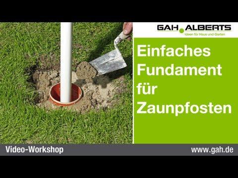 GAH Workshop - Einfaches Fundament aus Beton für Zaunpfosten erstellen